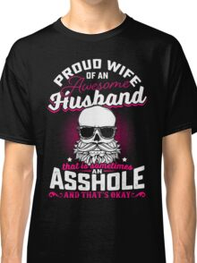 Proud Wife of An Awesome Husband Classic T-Shirt