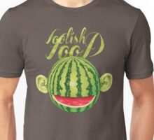 Foolish Food - acrylic painting Unisex T-Shirt