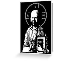 David Foster Wallace - Infinite Jest Greeting Card