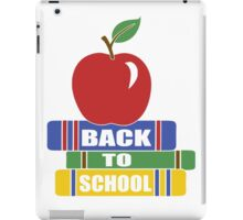 Back To School for Teachers or Students iPad Case/Skin