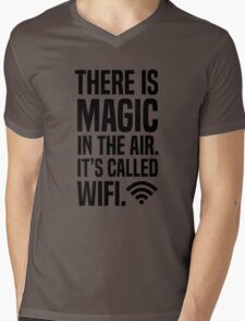 There is magic in the air its called wifi Mens V-Neck T-Shirt