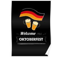 Welcome to Oktoberfest? Poster