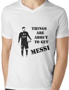 Messi - Things are about to get Messi Mens V-Neck T-Shirt