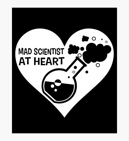 Mad Scientist at Heart Photographic Print
