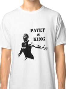 Payet - Payet is King Classic T-Shirt
