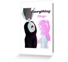 Everything Stays Greeting Card