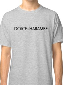 dolce & harambe Classic T-Shirt