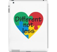 Different Not Less Autism Awareness iPad Case/Skin