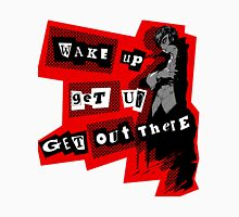Protagonist - Wake Up, Get Up, Get Out There! - cutout Unisex T-Shirt