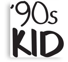 '90s Kid Canvas Print