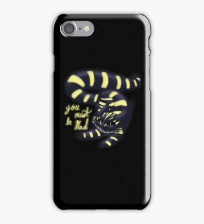 You Must Be Mad iPhone Case/Skin