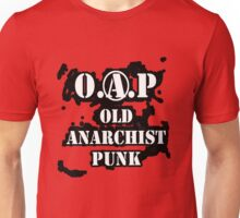 O.A.P - OLD ANARCHIST PUNK Unisex T-Shirt