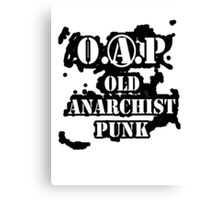 O.A.P - OLD ANARCHIST PUNK Canvas Print
