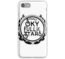 You're a Sky Full of Stars logo iPhone Case/Skin