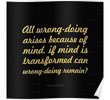 "All wrong-doing... ""Buddha"" Inspirational Quote Poster"