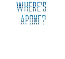 Where's Apone? by NuclearJawa