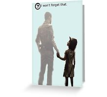 I won't forget this. Greeting Card