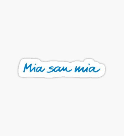 Mia San Mia - Blue Sticker