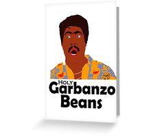 Key & Peele - Holy Garbanzo Beans Greeting Card