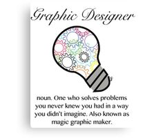 Graphic Designer Magic Graphic Maker  Canvas Print