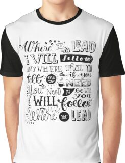 where you lead {gilmore girls} Graphic T-Shirt