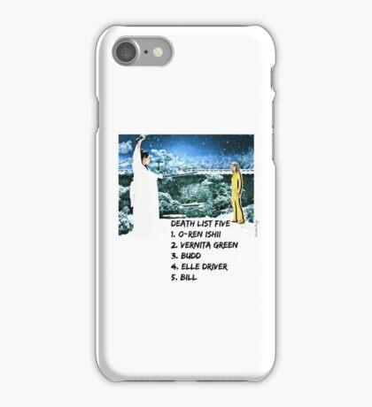 Kill Bill Death List 5 iPhone Case/Skin
