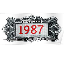 Born In 1987 - Limited Edition Poster