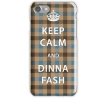 Outlander Fraser Tartan Keep Calm and Dinna Fash iPhone Case/Skin