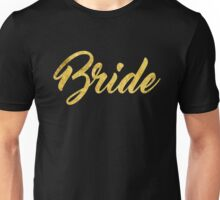 Black Gold Foil Wedding Bachelorette Party Hens Night Bachelor Bride Groom Family Bridal Script Unisex T-Shirt