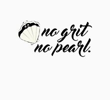 No Grit No Pearl Women's Relaxed Fit T-Shirt