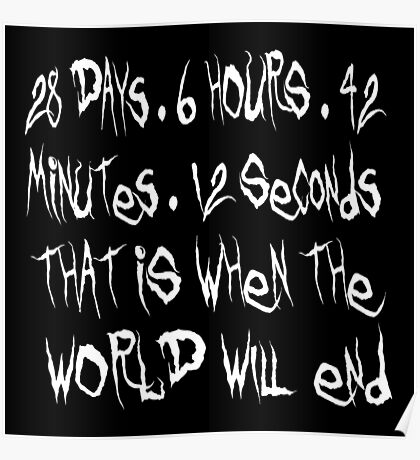 Donnie Darko Quote - That Is When The World Will End Poster