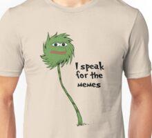 I speak for the memes Unisex T-Shirt
