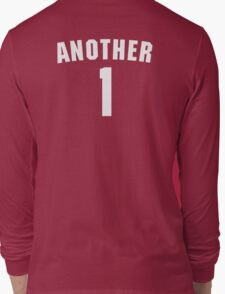 Another One Long Sleeve T-Shirt
