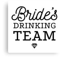 Brides Drinking Team Canvas Print