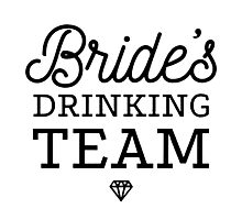 Brides Drinking Team Photographic Print