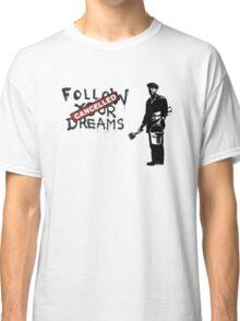 Banksy - Follow your dreams Classic T-Shirt