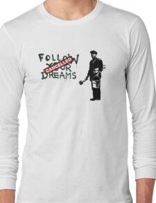 Banksy - Follow your dreams Long Sleeve T-Shirt