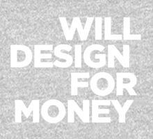 Will Design for Money Kids Tee