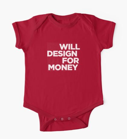 Will Design for Money One Piece - Short Sleeve