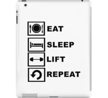 Eat, sleep, lift, repeat. iPad Case/Skin