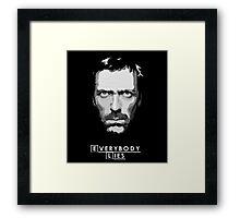 House M.D. - Everybody Lies Framed Print
