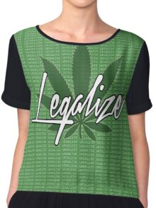 legalize The Weed Chiffon Top