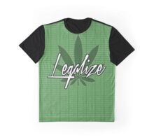 legalize The Weed Graphic T-Shirt