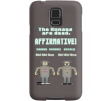 The Humans Are Dead Samsung Galaxy Case/Skin