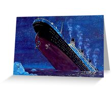 Titanic Sinking Greeting Card