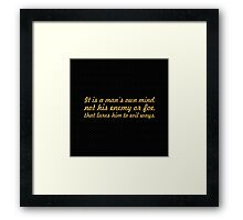 """It is a man's own mind... """"Buddha"""" Inspirational Quote Framed Print"""