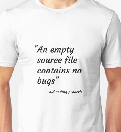 Old Coding Proverb Unisex T-Shirt