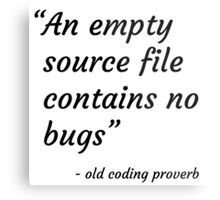Old Coding Proverb Metal Print