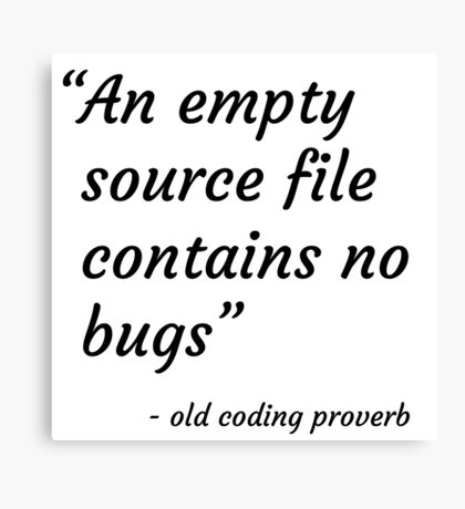 Old Coding Proverb Canvas Print