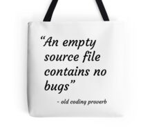 Old Coding Proverb Tote Bag